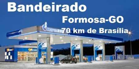 Posto bandeirado à venda Formosa-GO